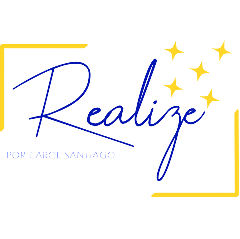 Realize por Carol Santiago